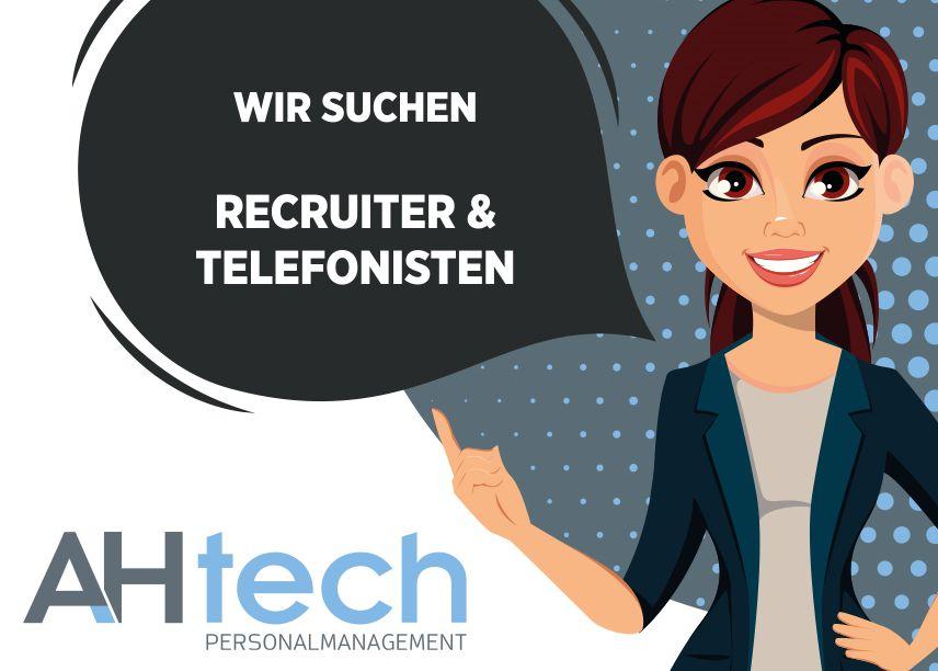 AH Tech sucht RecruiterIn - TelefonistIn