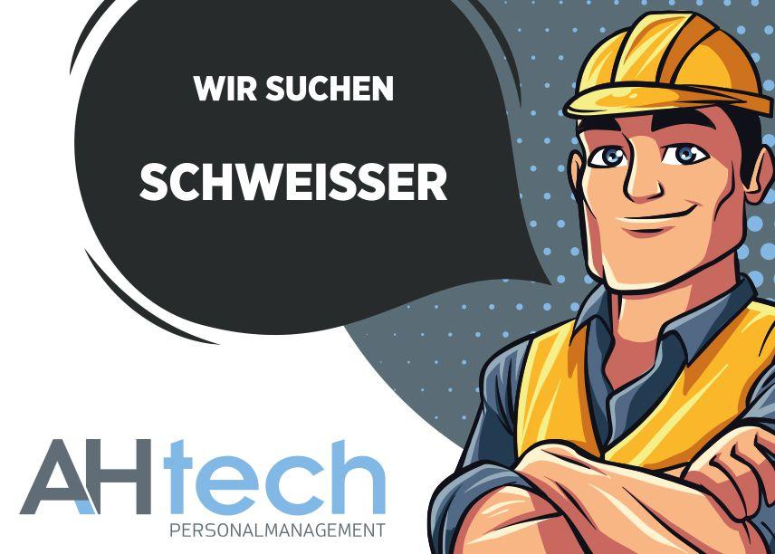 AH Tech sucht Schweisser