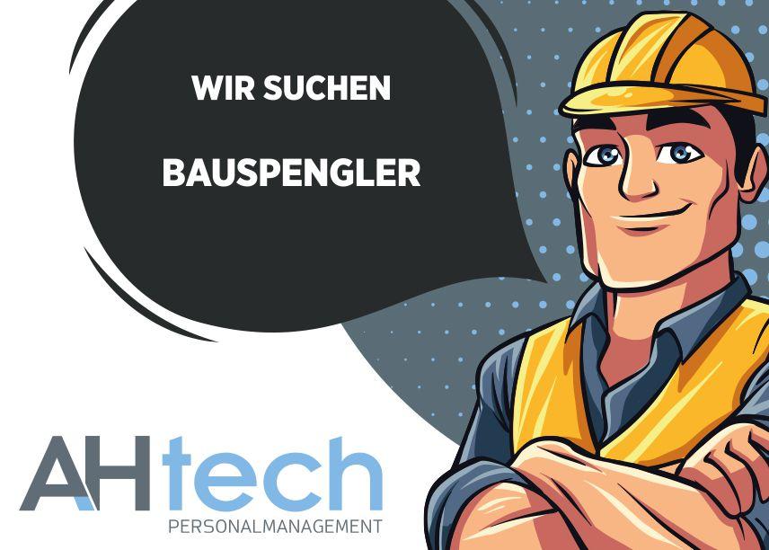 AH Tech sucht Bauspengler