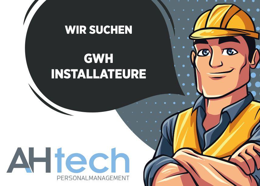 AH Tech sucht GWH Installateure